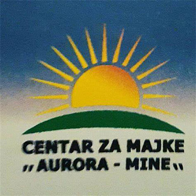"""Centar za Majke, """"Aurora - MINE"""""""